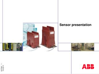 Sensor presentation