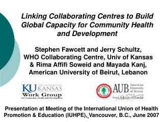 Linking Collaborating Centres to Build Global Capacity for Community Health and Development