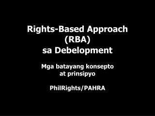 Rights-Based Approach (RBA)  sa Debelopment