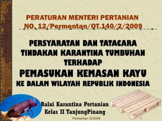 Balai Karantina Pertanian Kelas II TanjungPinang