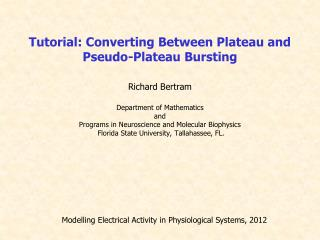 Modelling Electrical Activity in Physiological Systems, 2012