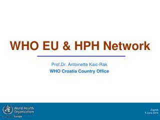 WHO EU & HPH Network