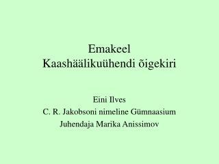 Emakeel Kaashäälikuühendi õigekiri
