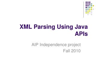 XML Parsing Using Java APIs