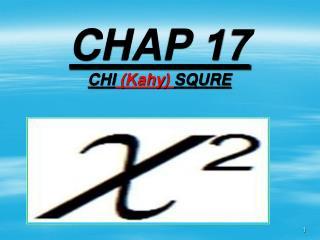 CHAP 17 CHI  ( Kahy )  SQURE