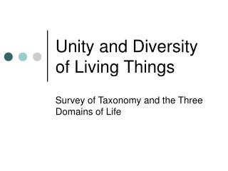 Unity and Diversity of Living Things