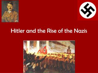 Hitler and the Rise of the Nazis
