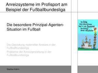 Anreizsysteme im Profisport am Beispiel der Fußballbundesliga