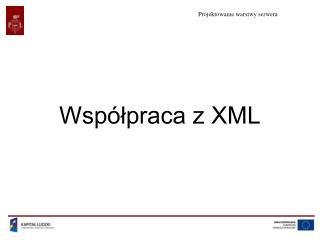 Współpraca z XML