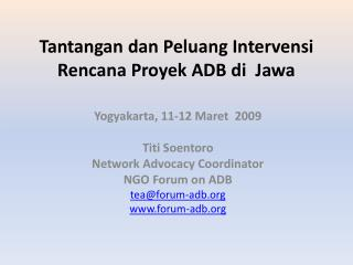 Tantangan dan Peluang Intervensi Rencana Proyek ADB di  Jawa