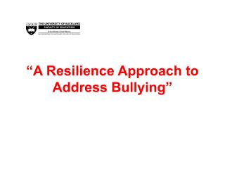 """A Resilience Approach to Address Bullying"""