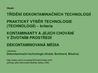 TŘÍDĚNÍ DEKONTAMINAČNÍCH TECHNOLOGIÍ