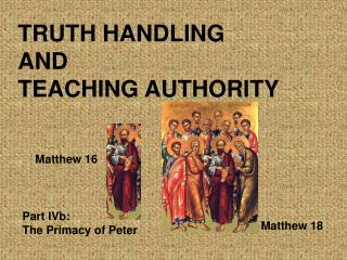 TRUTH HANDLING  AND  TEACHING AUTHORITY