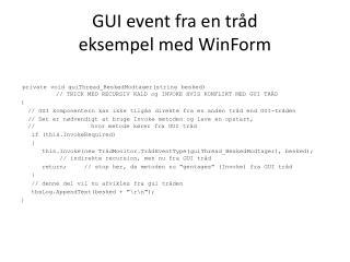GUI event fra en tråd eksempel med  WinForm