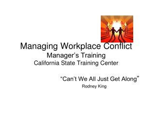 Managing Workplace Conflict Manager's Training California State Training Center