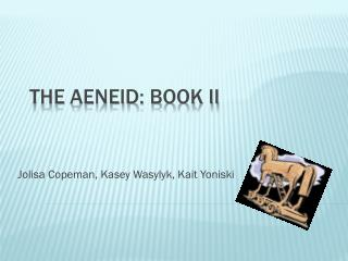 The  Aeneid : Book II