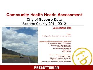 Community Health Needs Assessment  City of Socorro Data Socorro County 2011-2012