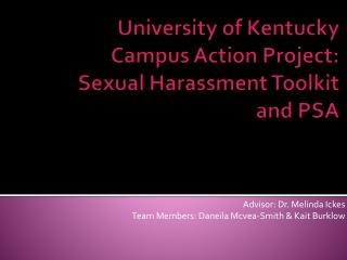 University of Kentucky Campus Action Project: Sexual Harassment Toolkit and PSA