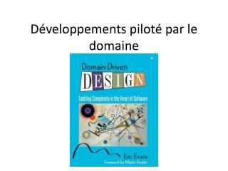 Développements piloté par le domaine