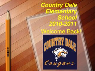 Country Dale Elementary School 2010-2011