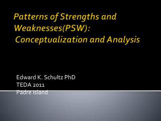 Patterns of Strengths and Weaknesses(PSW):   Conceptualization and Analysis
