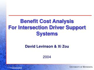 Benefit Cost Analysis  For Intersection Driver Support Systems