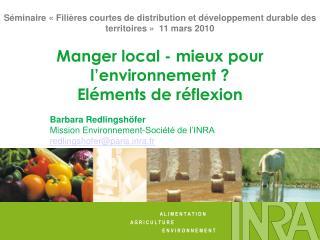 Manger local - mieux pour l'environnement ? Eléments de réflexion