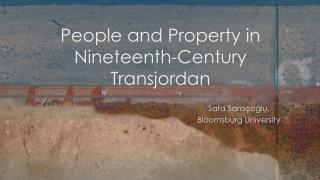 People and Property in Nineteenth-Century Transjordan