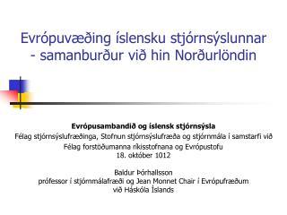 Evrópuvæðing íslensku stjórnsýslunnar - samanburður við hin Norðurlöndin