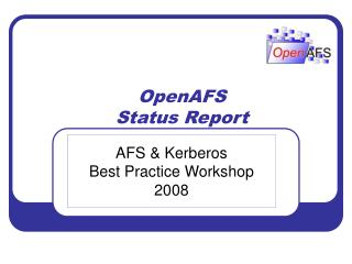 OpenAFS Status Report