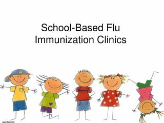 School-Based Flu Immunization Clinics