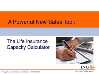 A Powerful New Sales Tool: The Life Insurance  Capacity Calculator