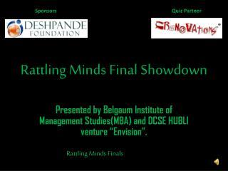 Rattling Minds Final Showdown