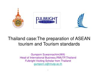 Thailand case:The preparation of ASEAN tourism and Tourism standards