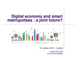 Digital economy and smart metropolises : a joint future?