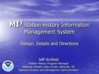 MI 3  Station History Information Management System