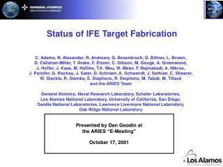 Status of IFE Target Fabrication