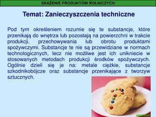 Temat: Zanieczyszczenia techniczne