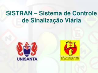 SISTRAN – Sistema de Controle de Sinalização Viária