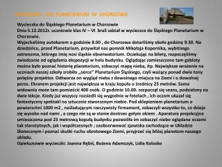 WYCIECZKA   DO  PLANETARIUM  W  CHORZOWIE