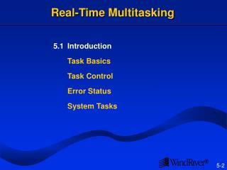 Real-Time Multitasking