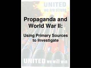 Propaganda and World War II: