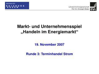 """Markt- und Unternehmensspiel """"Handeln im Energiemarkt"""""""