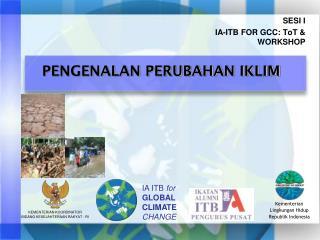 SESI I IA-ITB FOR GCC: ToT & WORKSHOP