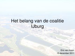 Het belang van de coalitie IJburg
