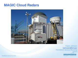 MAGIC Cloud Radars