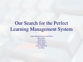 Our Search for the Perfect Learning Management System