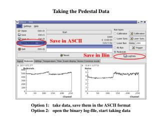 Taking the Pedestal Data