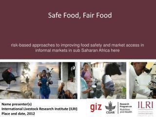 Safe Food, Fair Food