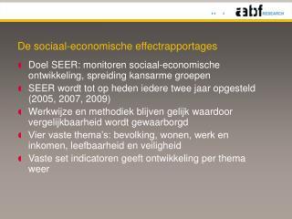 De sociaal-economische effectrapportages